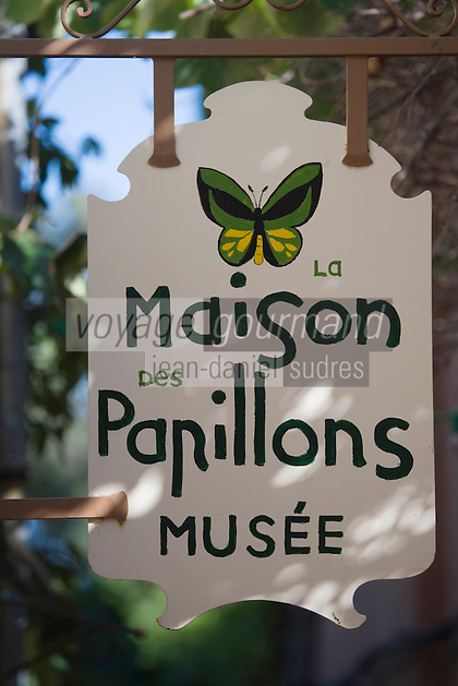"""Europe/Provence-Alpes-Côte d'Azur/83/Var/Saint-Tropez:  Enseigne du  Musée """"La Maison des Papillons"""" créé par Dany Lartigue  fils de Jacques-Henri Lartigue"""