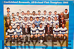 The Castleisland Desmonds team that won the 1985 All Ireland club Championship front row l-r: Diarmuid O'Ciardubhain, William O'Connor, Dr. Dave Geaney manager, Denny Lyons, Billy Lyons Captain RIP3, Jack Nolan Chairman, Christy kearney, Donal O'Connor Trainer. Middle row: Laurence Curtin Treasurer RIP, Mikie O'Connor, Dermot Hanafin, Philip Horan, Donal Buckley, Charlie Nelligan, John O'Connor, Domo Lyne, Pa O'Callaghan, John Pender treasurer. Back row: Eamon O'Sullivan P.R.O., Michael J Kearney, Danny O'Connor, Tommy Roche, Martin Downey, Niall O'Donoghue, Dan Lucey, John Lordan, Tom O'Leary, William king  and Sean McCarthy Secretary inset Arthur O'Connor left and John Lyons