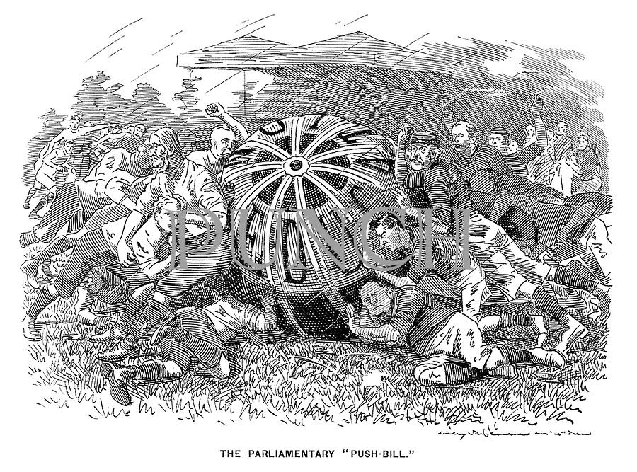 "The Parliamentary ""Push Bill."""
