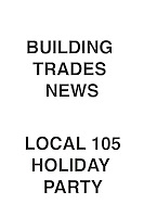 Building Trades News Local 105 Holiday Party