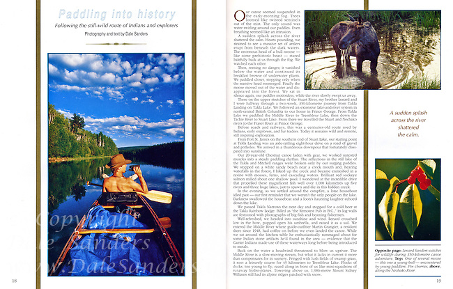 "Beautiful British Columbia Magazine  - ""Paddling into History"" Article - Written and Photographed by Dale Sanders. Story of two brothers embarking on a 350 kilometre Canoe Journing across Northern British Columbia."