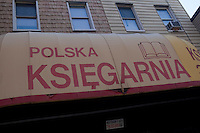 """A Polish store is pictured in the Greenpoint neighborhood of New York City borough of Brooklyn, NY, Monday August 1, 2011. Greenpoint is sometimes referred to as """"Little Poland"""" due to its large population of working-class Polish immigrants, reportedly the second largest concentration in the United States after Chicago."""