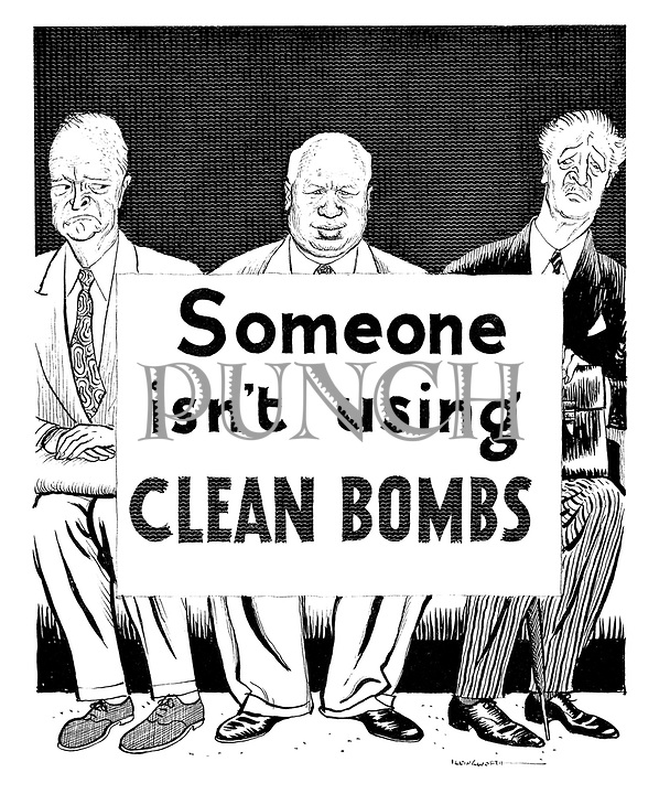 """(Dwight D Eisenhower, Nikita Khrushchev and Harold Macmillan with the placard """"Someone isn't using clean bombs"""")"""