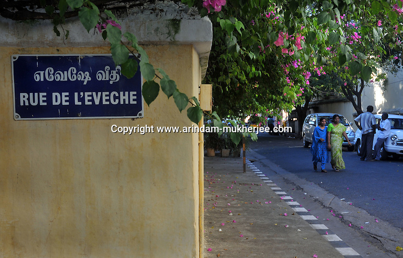 The name of the roads are written in French and Tamil in Pondicherry.Arindam Mukherjee/Sipa