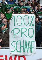 FUSSBALL   1. BUNDESLIGA   SAISON 2012/2013    26. SPIELTAG SV Werder Bremen - Greuther Fuerth                        16.03.2013 Fans zeigen ein Plakat mit der Aufschrift 100% Schaaf