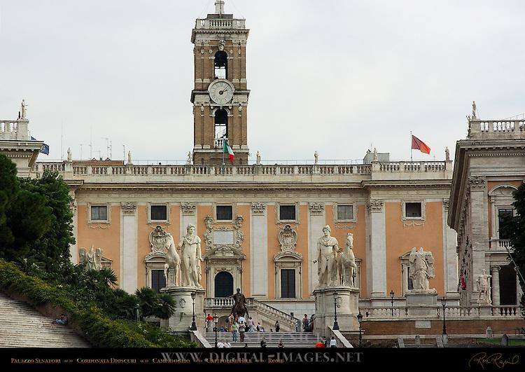 Palazzo Senatorio Cordonata Dioscuri Castor and Pollux Trofei di Mario Campidoglio Capitoline Hill Rome