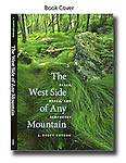 Book - The West Side of Any Mountain - Cover Image, College, Published, Jerry Whaley,