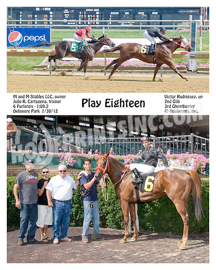 Play Eighteen winning at Delaware Park on 7/30/12