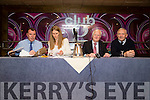 Top table at the Town meeting  Dick Boyle ,Heather O'Sullivan,Billy Nolan and Der Sullivan, in The Grand Hotel,Tralee on Monday evening.