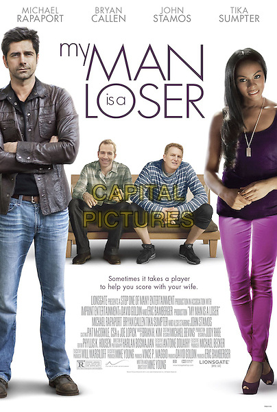 POSTER ART<br /> in My Man Is a Loser (2014) <br /> *Filmstill - Editorial Use Only*<br /> CAP/FB<br /> Image supplied by Capital Pictures