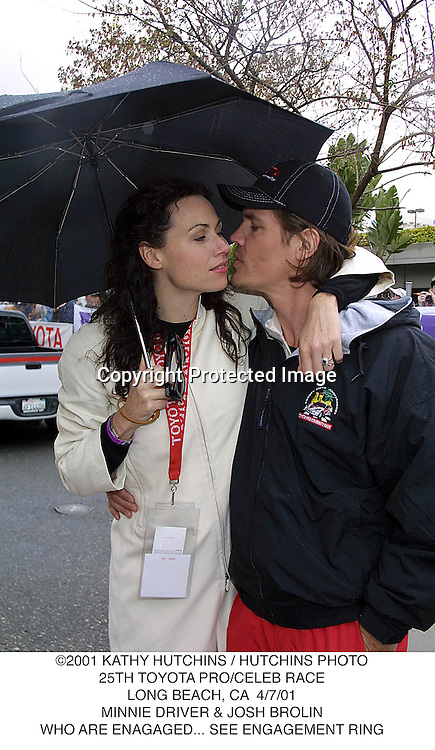 ©2001 KATHY HUTCHINS / HUTCHINS PHOTO.25TH TOYOTA PRO/CELEB RACE.LONG BEACH, CA  4/7/01.MINNIE DRIVER & JOSH BROLIN.WHO ARE ENAGAGED... SEE ENGAGEMENT RING