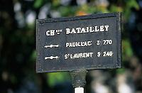 Europe/France/Aquitaine/33/Gironde/Pauillac: Panneau signalant le château Batailley (AOC Pauillac)