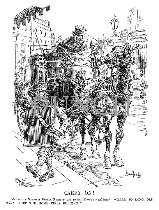 """Carry On! Member of National Petrol Reserve, off to the front (to cab-horse). """"Well, so long, old man! Keep the home fires burning!"""""""