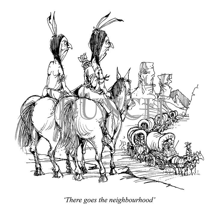'There goes the neighbourhood'