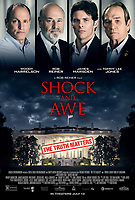 Shock and Awe (2017) <br /> POSTER ART<br /> *Filmstill - Editorial Use Only*<br /> CAP/FB<br /> Image supplied by Capital Pictures