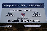 Sign advertising tonights game ahead of Hampton & Richmond Borough vs Oldham Athletic, Emirates FA Cup Football at the Beveree Stadium on 12th November 2018