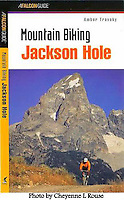 Mountain Biking Jackson Hole<br /> Falcon Press
