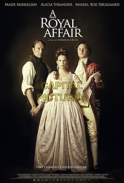 AMERICAN POSTER ART.in A Royal Affair (2012) .(En kongelig affære).*Filmstill - Editorial Use Only*.CAP/FB.Supplied by Capital Pictures.