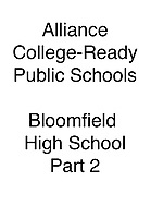 Alliance Bloomfield High School Part 2