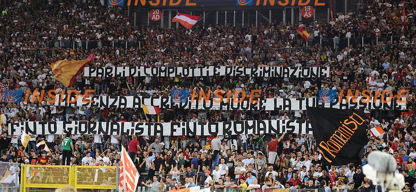 Striscione dei tifosi della Roma.26/09/2012 Roma.Stadio Olimpico.Football Calcio 2012 / 2013 .Campionato di Calcio Serie A.Roma vs Sampdoria.Foto Insidefoto / Antonietta Baldassarre.