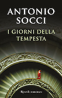 I GIORNI DELLA TEMPESTA - By Antonio Socci<br />