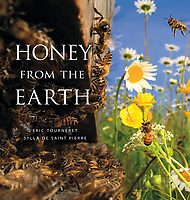 HONEY FROM THE EARTH - DEEP SNOW PRESS