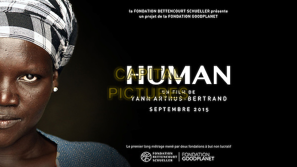 Human (2015) <br /> POSTER ART<br /> *Filmstill - Editorial Use Only*<br /> CAP/KFS<br /> Image supplied by Capital Pictures