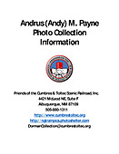 Andrus (Andy) M. Payne Photo Collection Information PDF file containing all of the following JPG pages