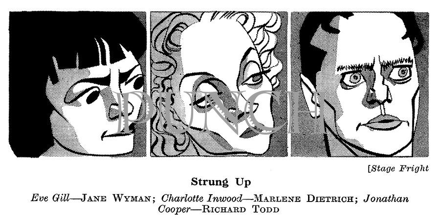 Stage Fright ; Jane Wyman , Marlene Dietrich and Richard Todd