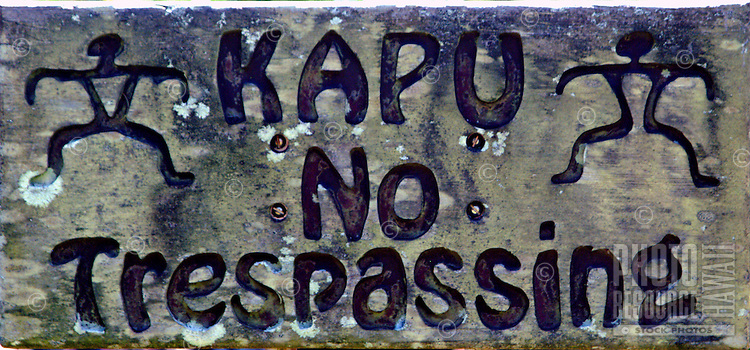Kapu  sign used to let visitors know the area is sacred or off limits