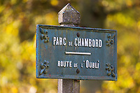 Europe/France/Centre/41/Loir-et-Cher/Sologne/Chambord: Parc de Chambord -  Panneau indicateur  // France, Loir et Cher, Loire Valley listed as World Heritage by UNESCO, Chateau de Chambord :