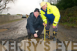 DANGER Residents living on the Cashen Ring Road in Ballyduff are expressing serious safety concerns at the number of dangerous potholes on a one mile stretch of roadway in the area. L/r. Stevie Diggins and Chas Laide.