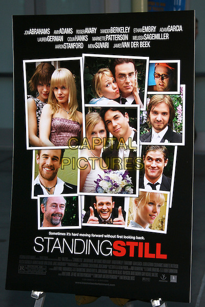 "POSTER.""Standing Still"" Los Angeles Premiere - Arrivals held at the Arclight Cinemas, Hollywood, California, USA..April 10th, 2006.Photo: Zach Lipp/AdMedia/Capital Pictures.Ref: ZL/ADM.www.capitalpictures.com.sales@capitalpictures.com.© Capital Pictures."