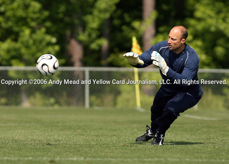 Kasey Keller on Wednesday, May 17th, 2006 at SAS Soccer Park in Cary, North Carolina. The United States Men's National Soccer Team held a training session as part of their preparations for the upcoming 2006 FIFA World Cup Finals being held in Germany.