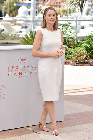 Jodie Foster at 'Money Men' photocell during the 69th International Cannes Film Festival, France<br /> May 12, 2016<br /> CAP/PL<br /> &copy;Phil Loftus/Capital Pictures /MediaPunch ***NORTH AMERICA AND SOUTH AMERICA ONLY***