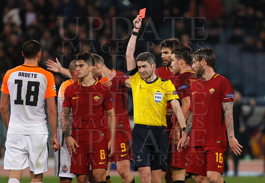 Referee Undiano Mallenco gives a red card to Shakhtar Donetsk's Ivan Ordets, left, during the Uefa Champions League round of 16 second leg soccer match between Roma and Shakhtar Donetsk at Rome's Olympic stadium, March 13, 2018. Roma won. 1-0 to join the quarter finals.<br /> UPDATE IMAGES PRESS/Riccardo De Luca