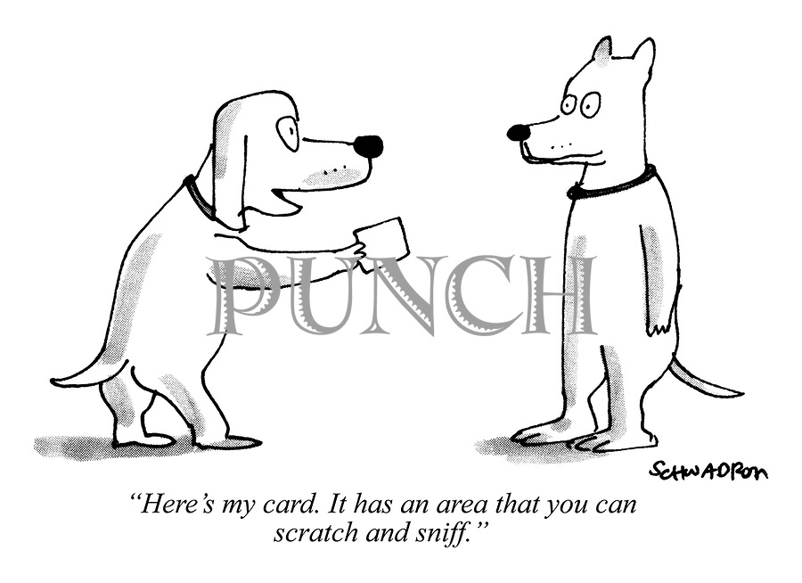 """""""Here's my card. It has an area that you can scratch and sniff."""""""