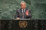 DSG meeting<br /> <br /> AM Plenary General DebateHis<br /> <br /> His Excellency Lenin Moreno Garcés, Constitutional President, Republic of Ecuado