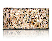 6th century Inscription of the great hall of the synagogue of Nam-Ham-mam-Lif in the Roman province of Africa Proconsularis, present day Tunisia. The mosaic floor of the vestibule (porticus) was an offering from Asterius son of Rusticus, the Head of the Jewish community who was working in the Naro jewellers trade. The mosaic reads in Latin  &quot;Asterius, filius Rustici, arcosinagogi, margaritari, (de d(onis) dei partemporticites-selavit&quot;.  The Bardo National Museum, Tunis Tunisia.  Against a white background.<br /> <br /> The so called synagogue of Naro (Hammam-Lif, Tunisia), discovered in 1883, is a square buil-ding (20 by 20 m), consisting of several rooms and hallways communicating with an inner courtyard. The plan is inspired by traditional domestic architecture of Roman Africa. The room, dedicated to religious ceremonies, was paved with a magnificent mosaic of several figured panels with an iconography highlighting Judaeo-Christian concepts, attesting a proselyte attitude addressing a local Judaic community, who was very active between the late fifth c. and the early sixth century AD.
