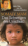 Book cover autobiography Somaly Mam, Cambodia (German translation), 2007