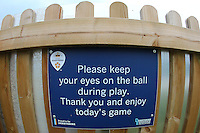 Please keep your eyes on the ball sign ahead of Derbyshire CCC vs Essex CCC, Specsavers County Championship Division 2 Cricket at the 3aaa County Cricket Ground on 14th August 2016