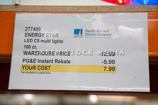 Close up of sign by Pacific Gas and Electric Company (PG&E). The company provides instant rebate on Energy Star rated LED light set (holiday lights) to encourage consumers to purchase of energy efficient lights and to achieve energy conservation.