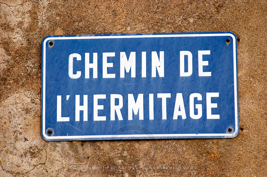 Road sign saying Chemin de l'Hermitage, the Hermitage road. Tain l'Hermitage, Drome, Drôme, France, Europe