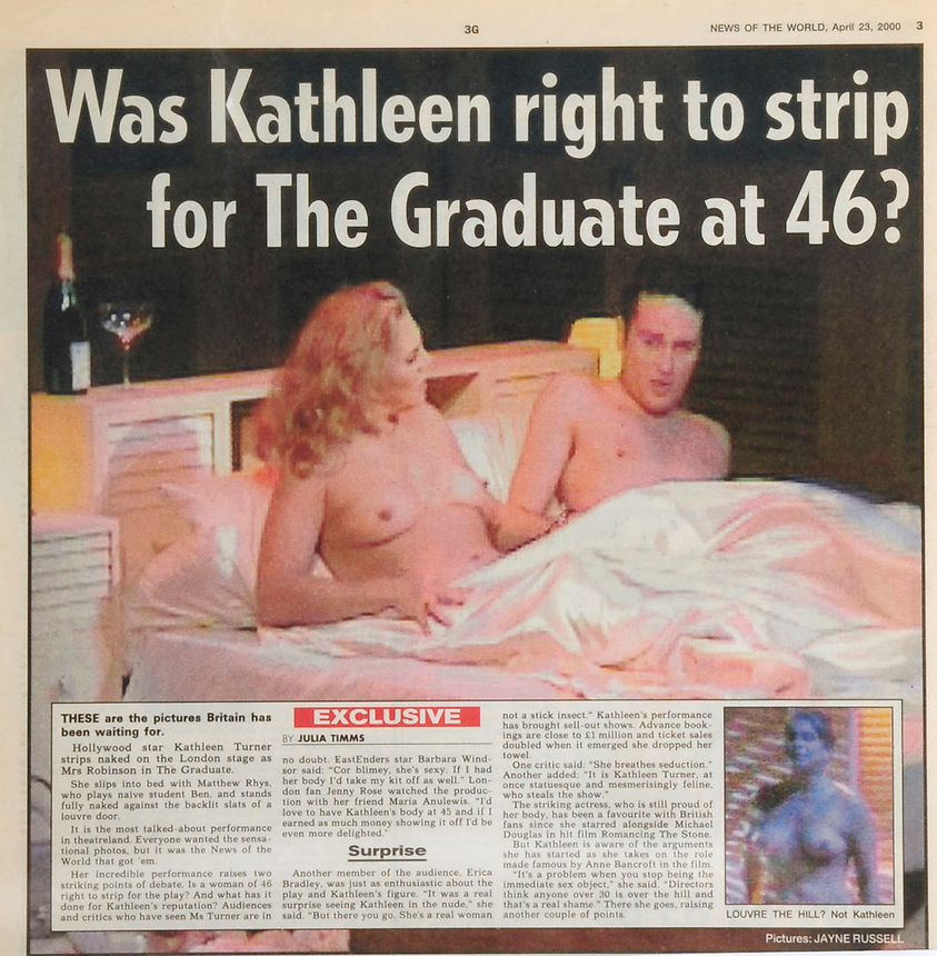 Hollywood start Kathleen Turner goes nude for a play, News of the World, April 23, 2000