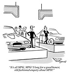 """""""It's all MPG, MPG! I long for a good honest, old-fashioned enquiry about MPH!"""""""