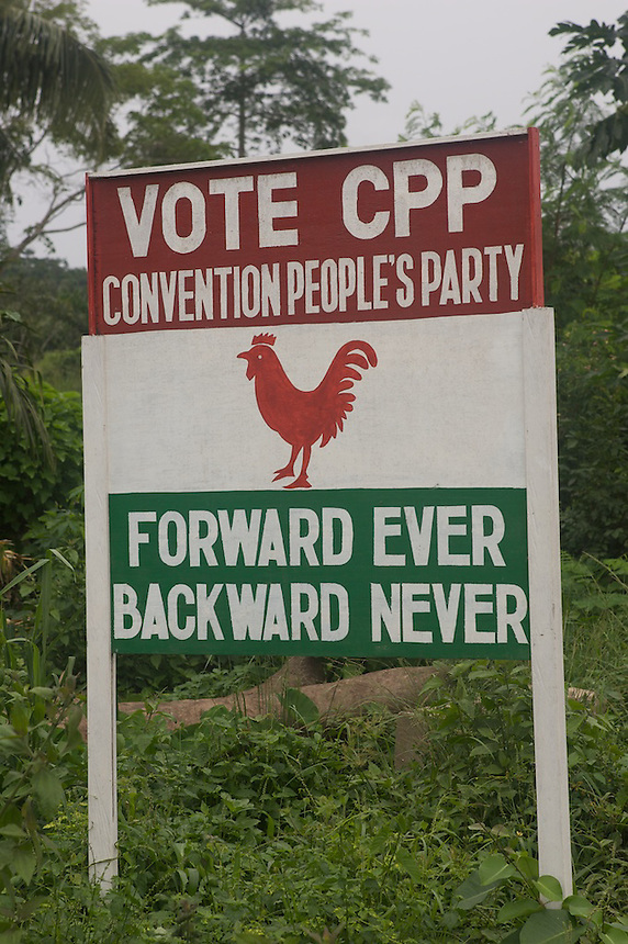 Campaign sign, Ghana..Photograph by Peter E. Randall