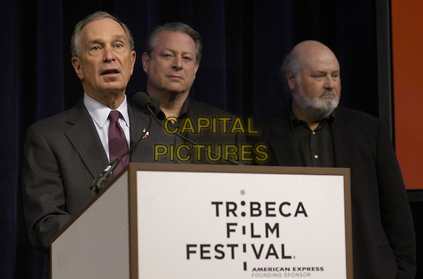 MICHAEL BLOOMBERG, AL GORE & ROB REINER.SOS opening night press conference for the Tribeca Film Festival at the BMCC/Tribecca Performing Arts Center, New York, New York, USA..April 25th, 2007.half length podium speech .CAP/ADM/BL.©Bill Lyons/AdMedia/Capital Pictures *** Local Caption ***