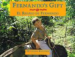 http://www.amazon.com/Fernandos-Gift-El-Regalo-Fernando/dp/0871564149/ref=tmm_hrd_swatch_0?_encoding=UTF8&sr=1-1&qid=1394984854
