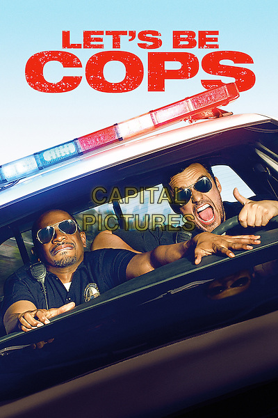 POSTER ART<br /> in Let's Be Cops (2014) <br /> *Filmstill - Editorial Use Only*<br /> CAP/NFS<br /> Image supplied by Capital Pictures