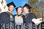 Graduates Denise McEvoy, Moyvane, Eimear.Falvey and Paula Dwyer, Tralee, all smiles at.the IT Tralee graduations at the Brandon.Hotel, Tralee, on Friday.
